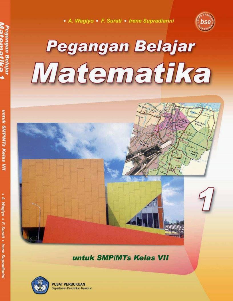 Buku Matematika Smp Kelas 7 A Wagiyo Bse Smp Negeri 1 Situbondo