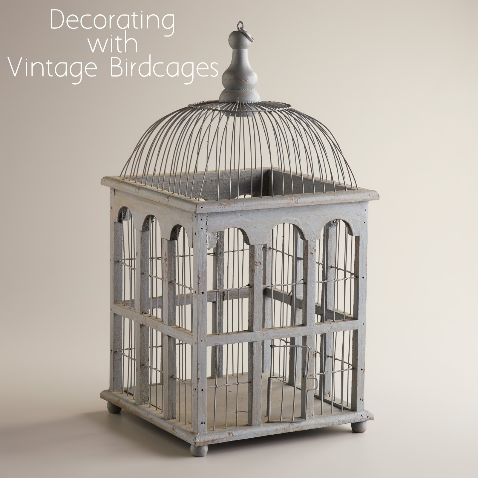 birdcages a hot decorative trend. Black Bedroom Furniture Sets. Home Design Ideas
