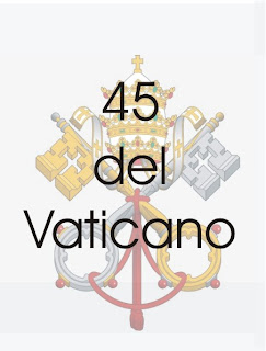 Las 45 del Vaticano