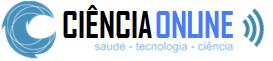 Ciência Online - Saúde, Tecnologia, Ciência