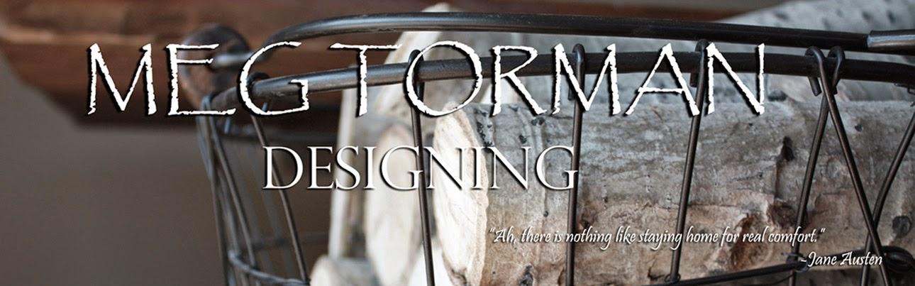 Meg Torman Designing