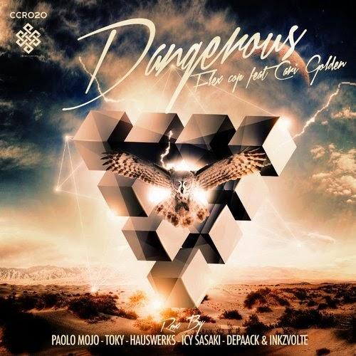 Flex Cop - Dangerous Feat. Cari Golden EP