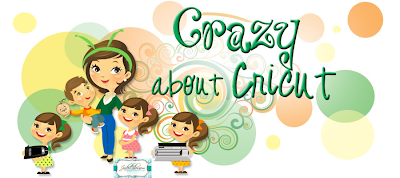 Crazy About Cricut