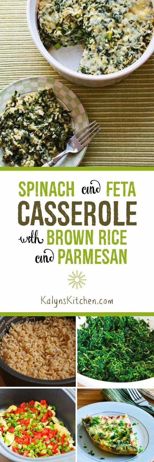 Spinach and Feta Casserole with Brown Rice and Parmesan [KalynsKitchen ...