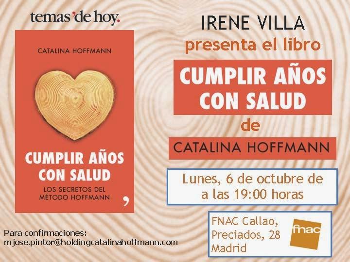 Irene Villa presenta el nuevo libro de Catalina Hoffmann, Cumplir años con salud