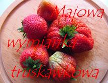 Majowa wymianka truskawkowa