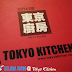Tokyo Kitchen Restaurant @ SetiaWalk, Puchong, Selangor