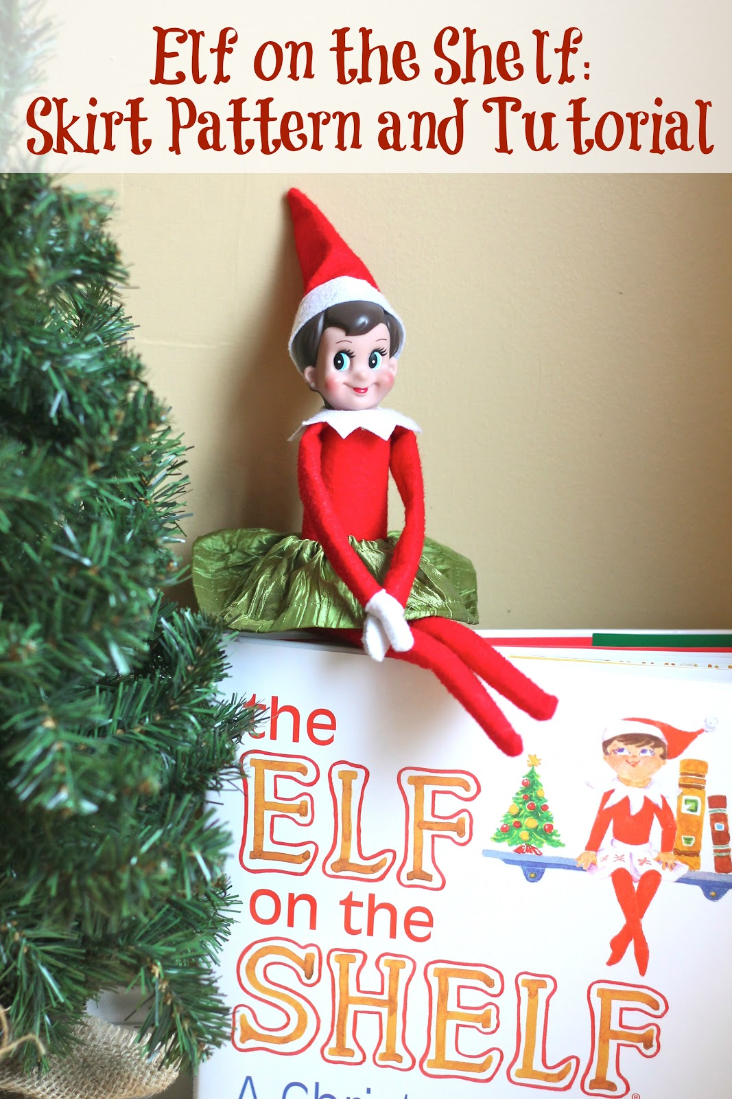 Free Knitting Patterns For Elf On The Shelf Clothes : Elf on the Shelf: Skirt Pattern and Tutorial ...