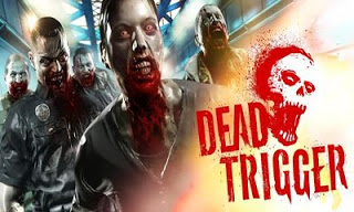 Download Game Android Dead Trigger APK+DATA