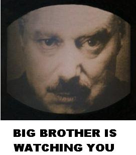 Big Brother is watching you (Georges Orwell, 1984)