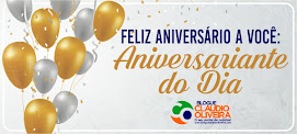 AOS ANIVERSARIANTES...