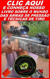 LIVRO SOBRE ARMAS DE PRESSO E TCNICAS DE TIRO.Clic no banner abaixo:
