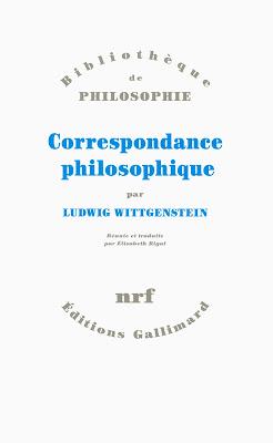 Correspondance philososphique Ludwig Wittgenstein