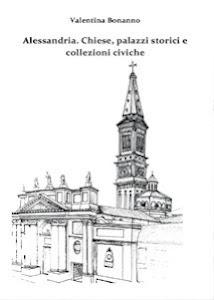 I tesori di Alessandria nell'opera prima di Valentina Bonanno