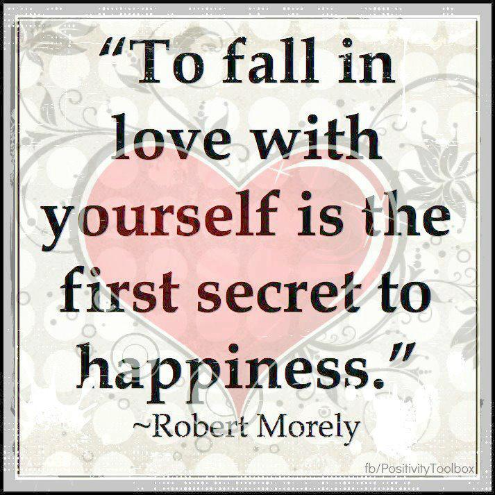 Falling In Love With Yourself Quote ~ It s all about falling in ...