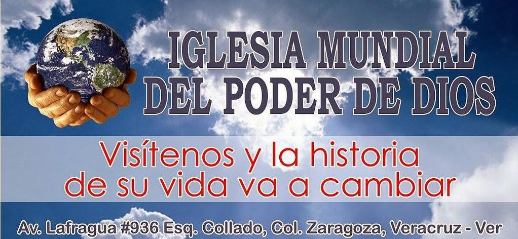 IGLESIA MUNDIAL DEL PODER DE DIOS (PUERTO DE VERACRUZ MEXICO)