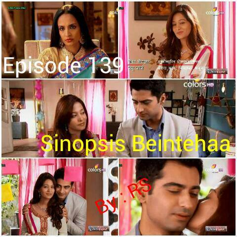 Sinopsis Beintehaa Episode 139