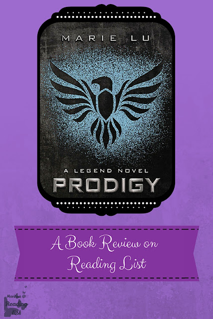 Prodigy by Marie Lu  A Book Review on Reading List