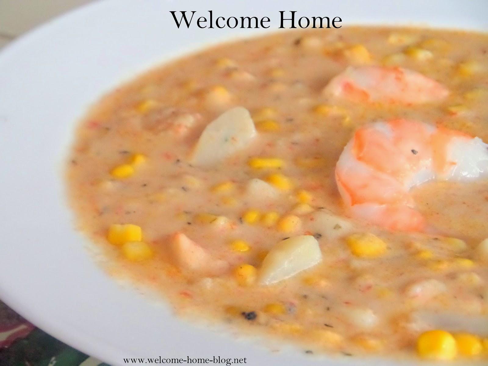 Welcome Home Blog: ♥ Creamy Shrimp Corn Chowder