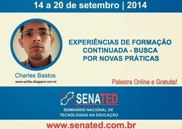 SENATED - Palestra sobre formação continuada e tecnologias na educação
