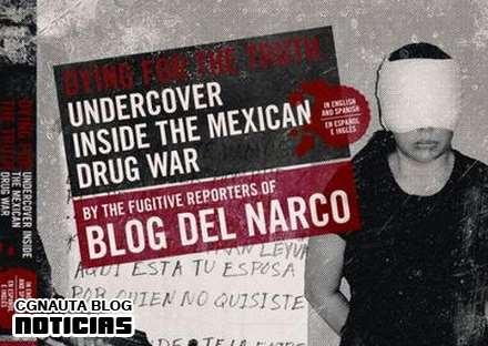 Lucy bloguera del blog del narco 191 otro ruy salgado cgnauta blog