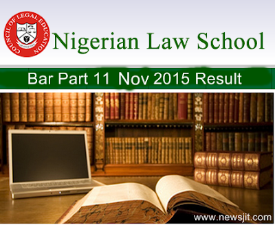Nigeria Law School November Bar 11 Final result 2015 - Check Here
