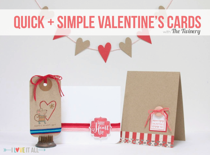Quick + Simple Valentine's Cards | iloveitallwithmonikawright.com