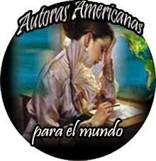 Formo parte de Autoras Americanas para el Mundo