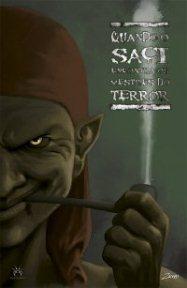 Quando o Saci encontra os mestres do terror