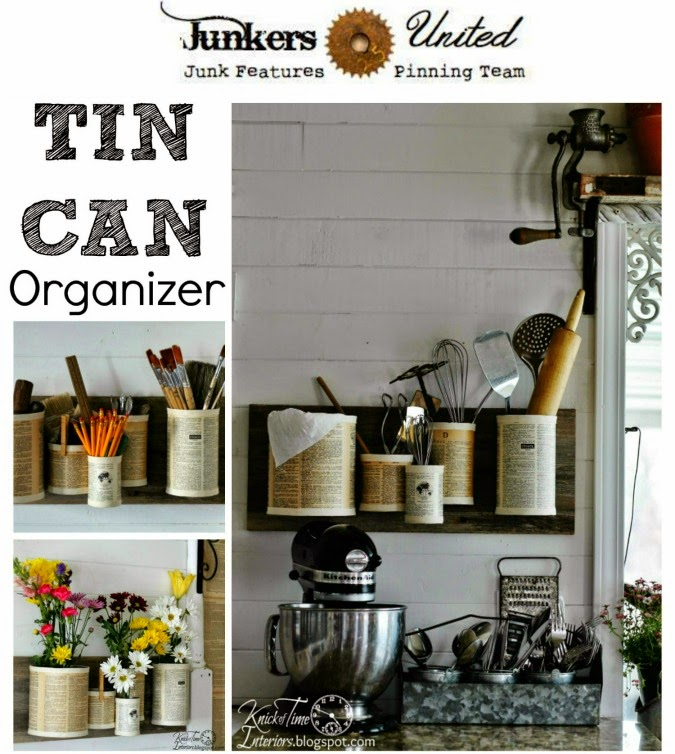 Repurposed Tin Can Organizer by http://knickoftimeinteriors.blogspot.com/