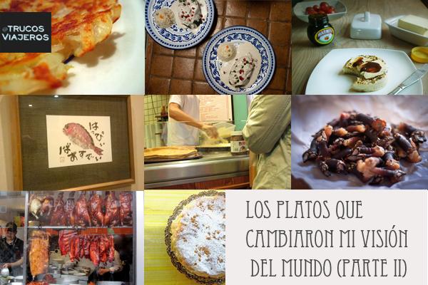 los platos internacionales que cambiaron mi vision del mundo (parte II)