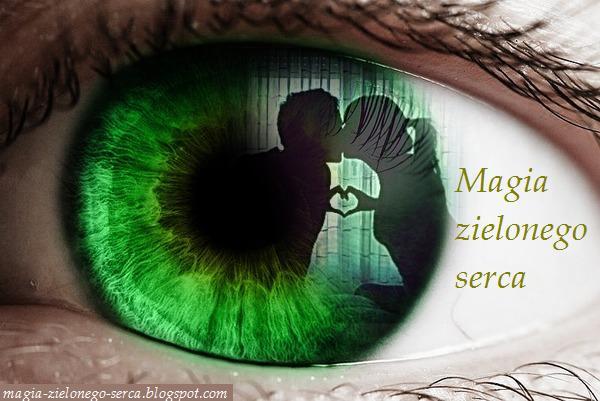 Magia zielonego serca