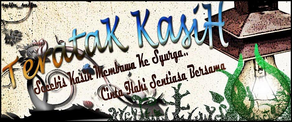 TeRaTak KasiH
