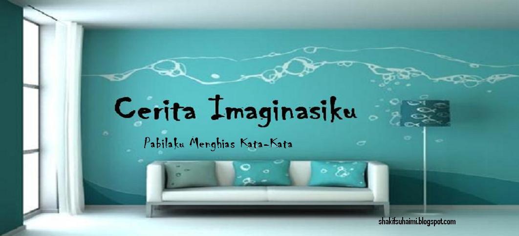 Cerita Imaginasiku