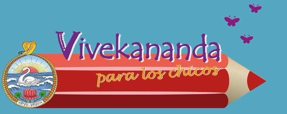Vivekananda para los chicos...