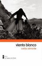 Viento blanco, novela de Carlos Almonte