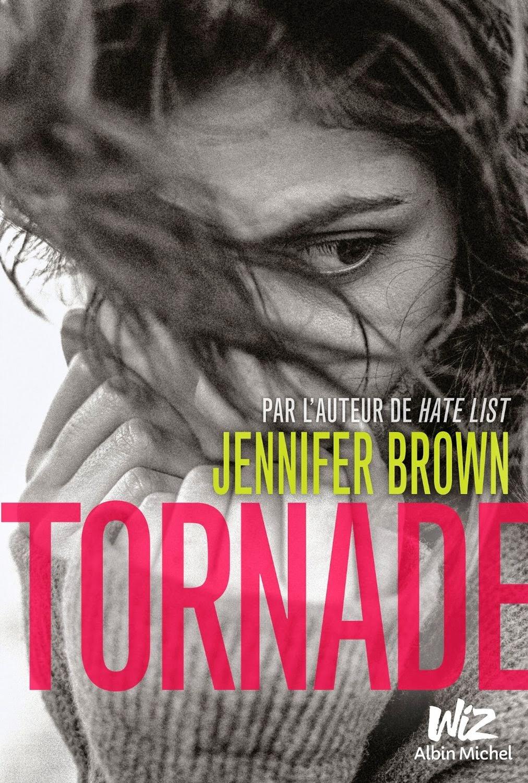http://lesreinesdelanuit.blogspot.fr/2015/04/tornade-de-jennifer-brown.html
