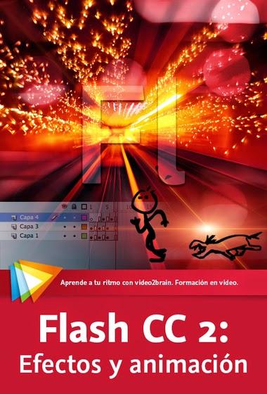 Flash CC 2: Efectos y animación