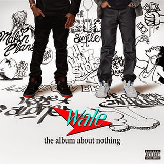 WALE - The Intro About Nothing Lyrics