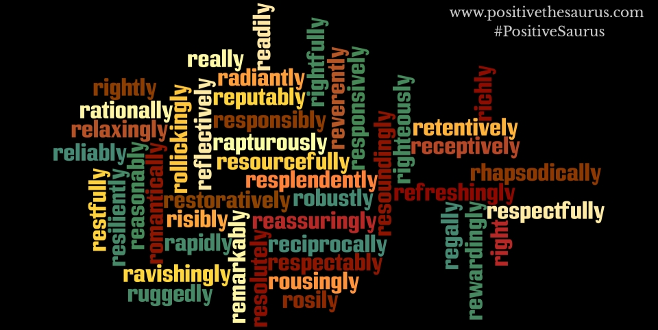 positive adverbs that start with r