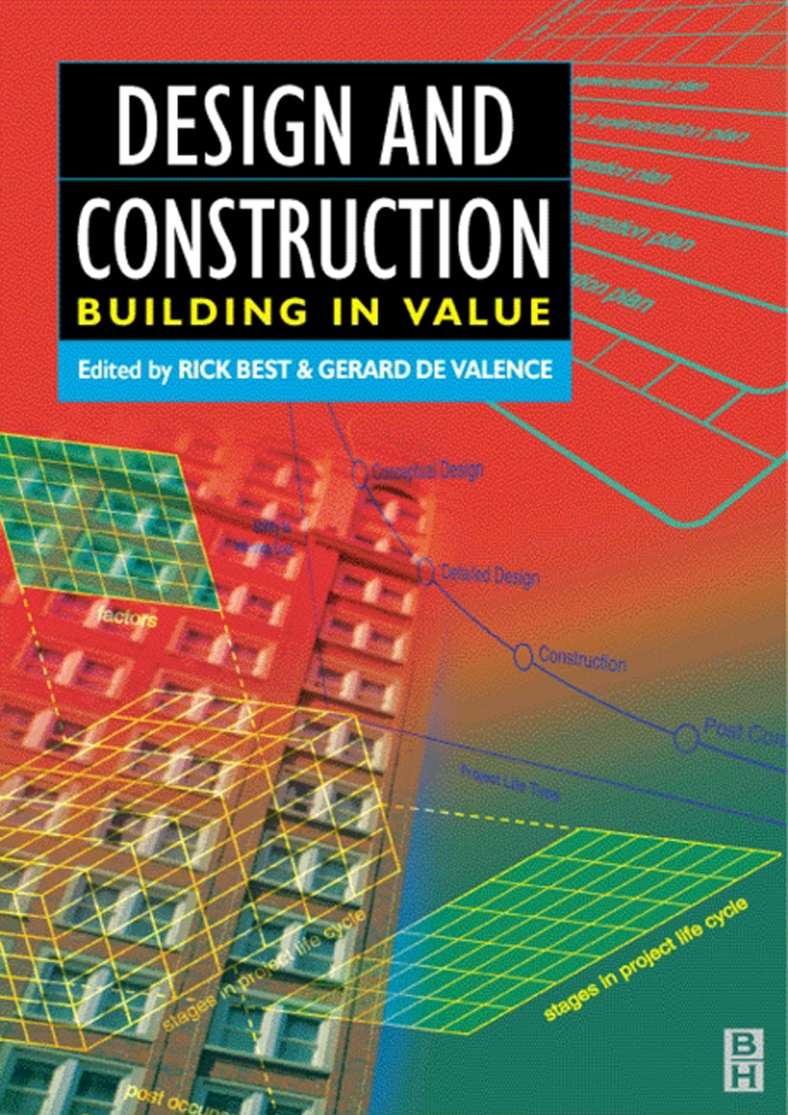 Book: Design and Construction: Building in Value by Rick Best