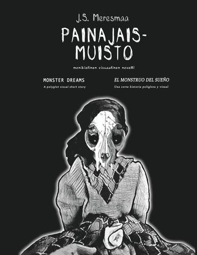 Painajaismuisto/ Monster Dreams/El Monstruo del Sueño