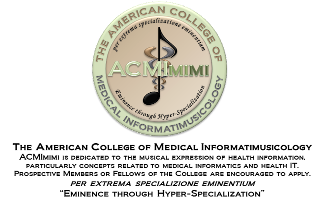 The American College of Medical Informatimusicology