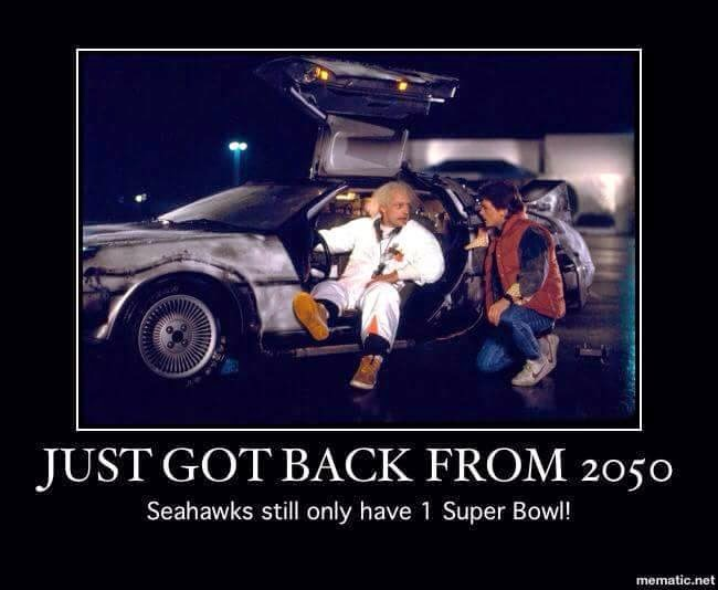 Just got back From 2050 seahawks still only have 1 super bowl!. - #seahawkshaters #1superbowl #Backtothepast