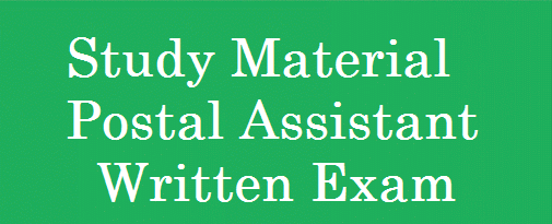 Study material for Postal/Sorting Assistants Examination 2014