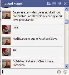 Conversa com Raquel irmã do Adelson