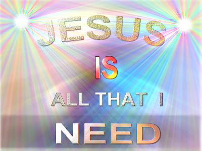 Jesus is all that I Need