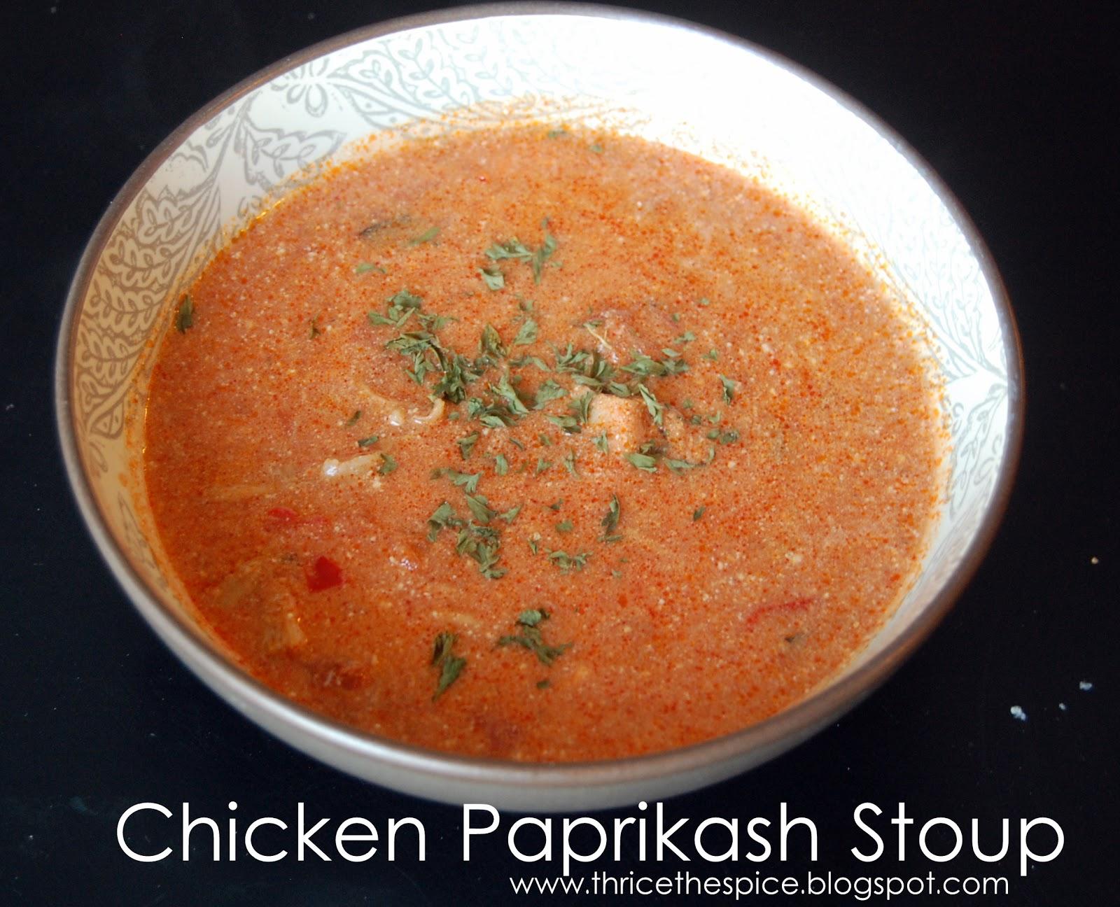 Paprikash Soup Chicken Chicken Paprikash Stoup