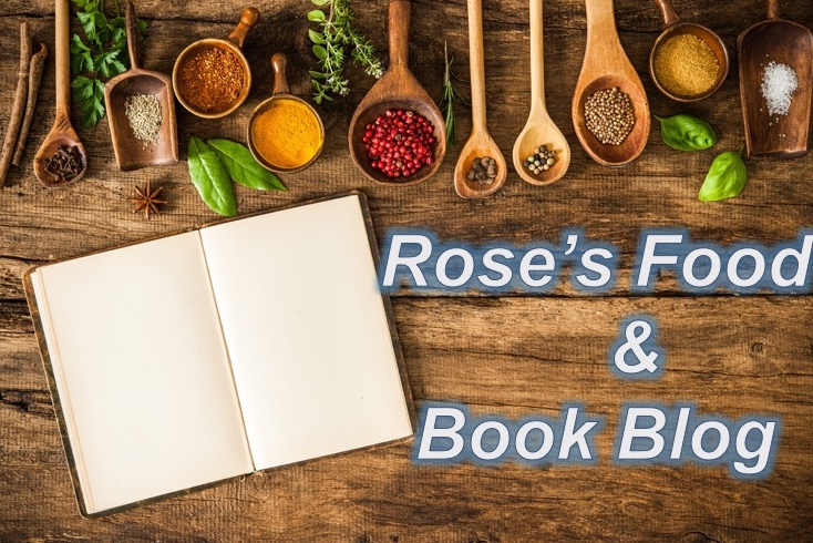 Rose's Food & Book Blog