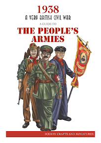 1938 A Very British Civil War: A Guide to The People&#39;s Armies